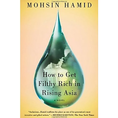 How to Get Filthy Rich in Rising Asia: A Novel, Used Book (9781594632334)