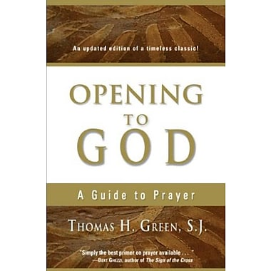 Opening to God: A Guide to Prayer, Used Book (9781594710711)