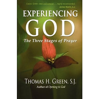 Experiencing God: The Three Stages of Prayer, Used Book (9781594712456)