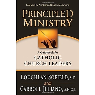 Principled Ministry: A Guidebook for Catholic Church Leaders, Used Book (9781594712630)