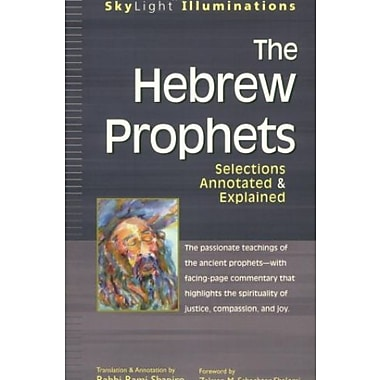 The Hebrew Prophets: Annotated & Explained, Used Book (9781594730375)
