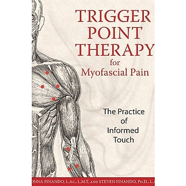 Trigger Point Therapy for Myofascial Pain: The Practice of Informed Touch Used Book (9781594770548)