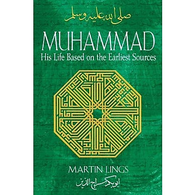 Muhammad: His Life Based on the Earliest Sources, Used Book (9781594771538)