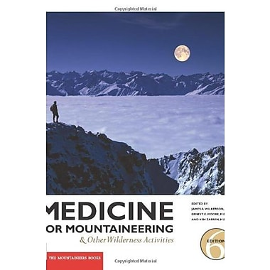 Medicine for Mountaineering: And Other Wilderness Activitites Used Book (9781594850769)