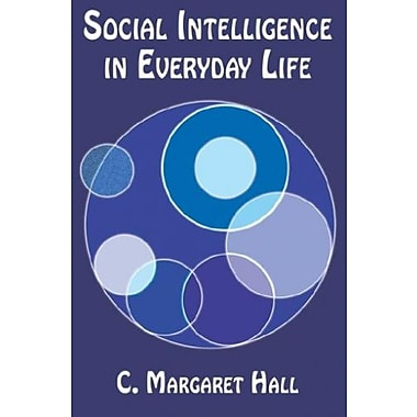 Social Intelligence in Everyday Life, Used Book (9781595260857)