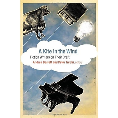 A Kite in the Wind: Fiction Writers on Their Craft, Used Book (9781595340726)