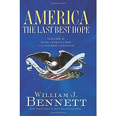 America: The Last Best Hope, Used Book (9781595550873)
