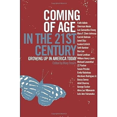 Coming of Age in the 21st Century: Growing Up in America Today, Used Book (9781595580559)