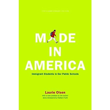Made in America: Immigrant Students in Our Public Schools Used Book (9781595583499)