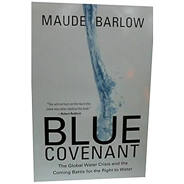 Blue Covenant: The Global Water Crisis and the Coming Battle for the Right to Water Used Book (9781595584533)