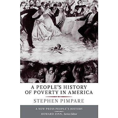 A People s History of Poverty in America, Used Book (9781595586728)