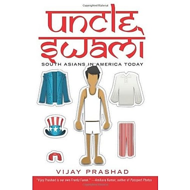 Uncle Swami: South Asians in America Today Used Book (9781595587848)