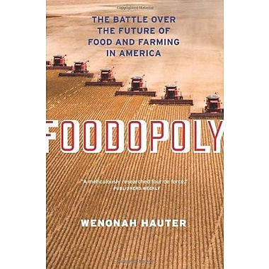 Foodopoly: The Battle Over the Future of Food and Farming in America Used Book (9781595587909)