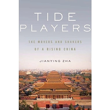 Tide Players: The Movers and Shakers of a Rising China Used Book (9781595588807)