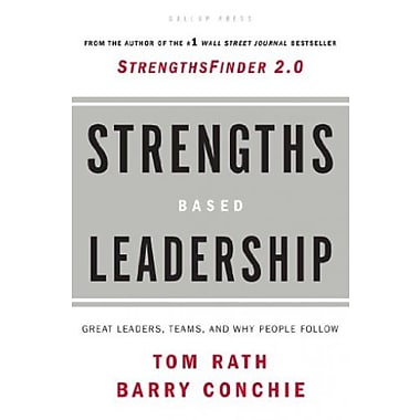 Strengths Based Leadership: Great Leaders, Teams and Why People Follow Used Book (9781595620255)