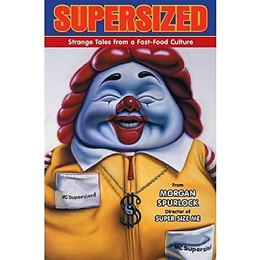 Supersized: Strange Tales from a Fast-Food Culture, Used Book (9781595825117)