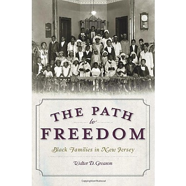 The Path to Freedom: Black Families in New Jersey, Used Book (9781596299924)