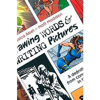 Drawing Words and Writing Pictures: Making Comics: Manga, Graphic Novels and Beyond Used Book (9781596431317)