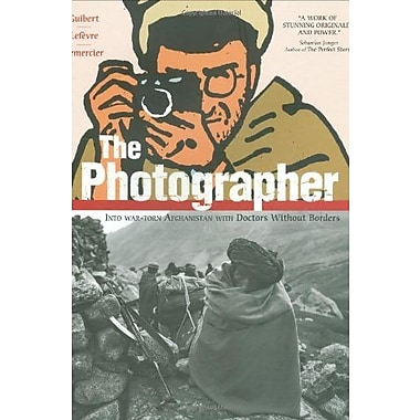 The Photographer: Into War-torn Afghanistan with Doctors Without Borders, Used Book (9781596433755)