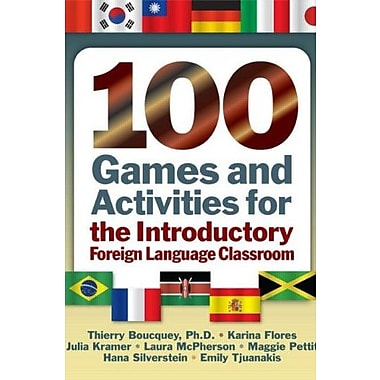 100 Games and Activities for the Introductory Foreign Language Classroom, Used Book (9781596670433)