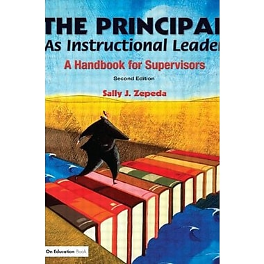 The Principal As Instructional Leader: A Handbook for Supervisors, Used Book (9781596670600)