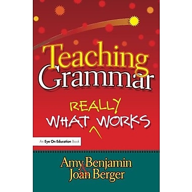 Teaching Grammar: What Really Works, Used Book (9781596671386)