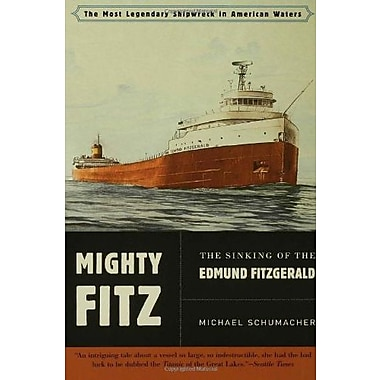 Mighty Fitz: The Sinking of the Edmund Fitzgerald, Used Book (9781596911673)