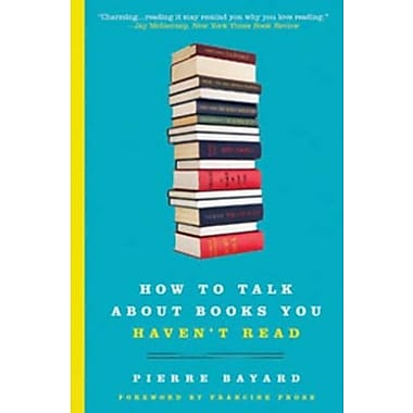 How to Talk About Books You Haven't Read, Used Book (9781596915435)