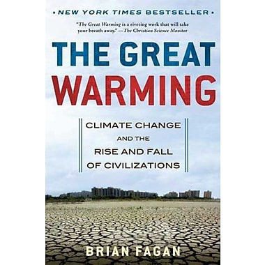 The Great Warming: Climate Change and the Rise and Fall of Civilizations, Used Book (9781596916012)