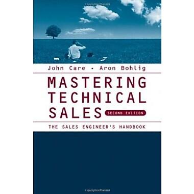 Mastering Technical Sales: The Sales Engineer's Handbook Used Book (9781596933392)