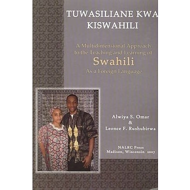 Tuwasiliane Kwa Kiswahili: Let's Communicate in Swahili, Used Book (9781597030144)