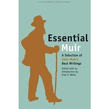 Essential Muir: A Selection of John Muir's Best Writings Used Book (9781597140270)