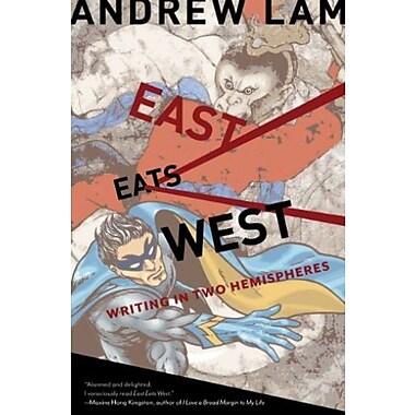 East Eats West: Writing in Two Hemispheres, Used Book (9781597141383)