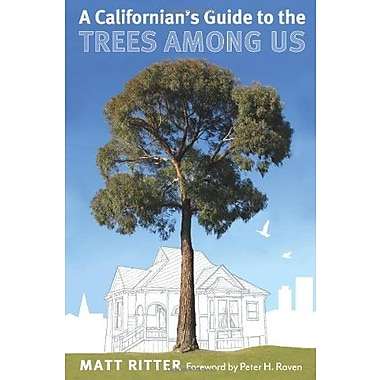 Californian's Guide to the Trees among Us, A, Used Book (9781597141475)