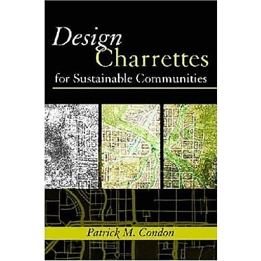 Design Charrettes for Sustainable Communities, Used Book (9781597260534)