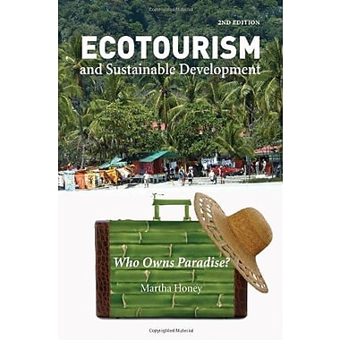 Ecotourism and Sustainable Development, Second Edition: Who Owns Paradise?, Used Book (9781597261265)
