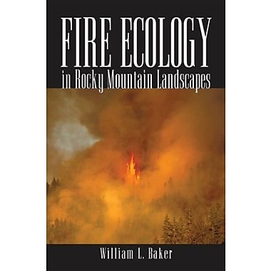 Fire Ecology in Rocky Mountain Landscapes, Used Book (9781597261821)