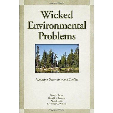 Wicked Environmental Problems: Managing Uncertainty and Conflict, Used Book (9781597264754)
