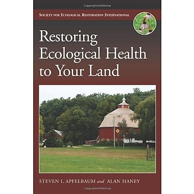 Restoring Ecological Health to Your Land, Used Book (9781597265720)