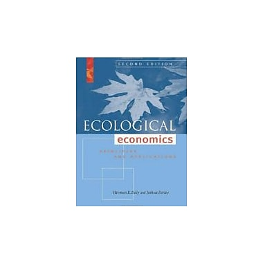 Ecological Economics, Second Edition: Principles and Applications, Used Book (9781597266819)