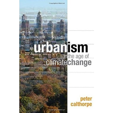 Urbanism in the Age of Climate Change, Used Book (9781597267212)