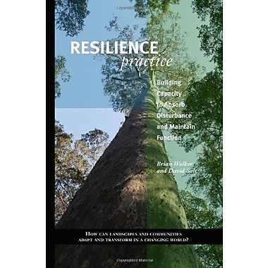 Resilience Practice: Building Capacity to Absorb Disturbance and Maintain Function, Used Book (9781597268011)