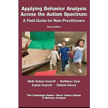 Applying Behavior Analysis Across the Autism Spectrum, Used Book (9781597380362)