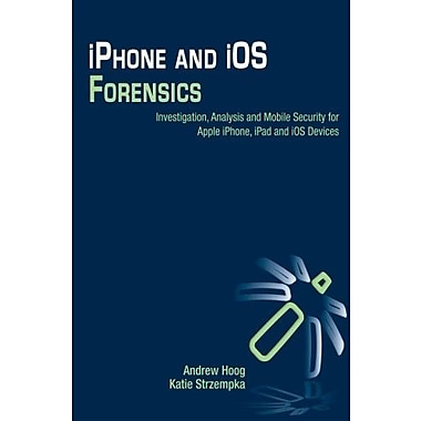 iPhone & iOS Forensics: Investigation, Analysis & Mobile Security for Apple iPhone, iPad & iOS Devices, Used Book