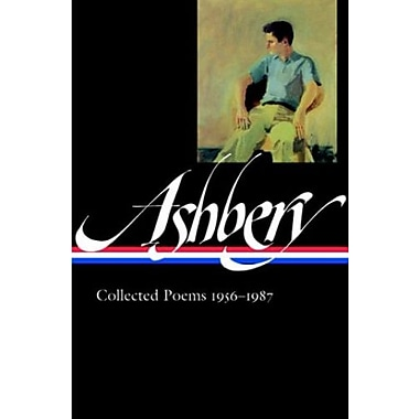 John Ashbery: Collected Poems, 1956-1987 (Library of America, No. 187), New Book (9781598530285)