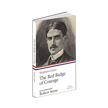 Stephen Crane: The Red Badge of Courage (Library of America), New Book (9781598530612)