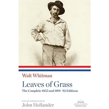 Walt Whitman: Leaves of Grass: The Complete 1855 and 1891-92 Editions (Library of America), New Book (9781598530971)