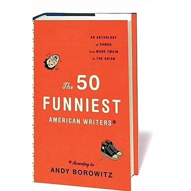 The 50 Funniest American Writers*: An Anthology of Humor from Mark Twain to The Onion, New Book (9781598531077)