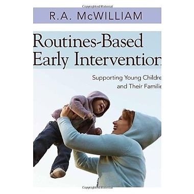 Routines-Based Early Intervention: Supporting Young Children and Their Families, New Book (9781598570625)