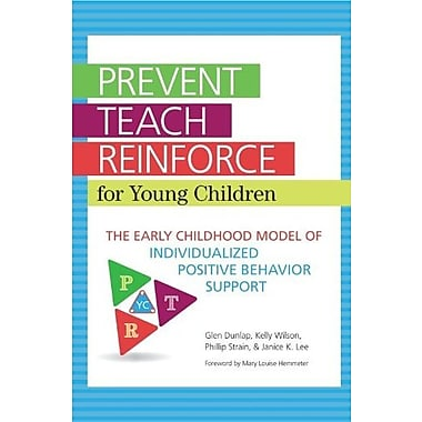 Prevent-Teach-Reinforce for Young Children: The Early Childhood Model of Individualized Positive Behavior Support, Used Book